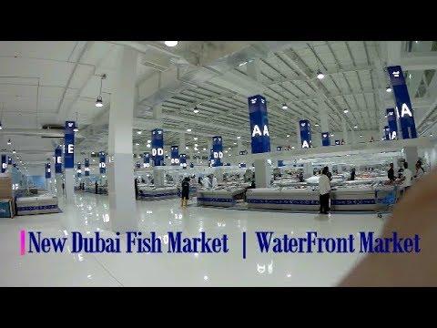 New Dubai Fish Market | Waterfront Market in Dubai
