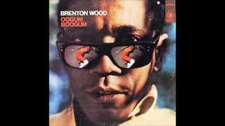 The Oogum Boogum Song ,Brenton Wood , 1967 Vinyl