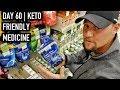 Day 60 | Keto Friendly Medicine