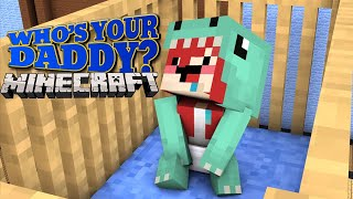 MINECRAFT: WHO'S YOUR DADDY? (Ft. JAZZGHOST)