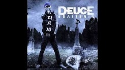 Deuce - I Came To Party
