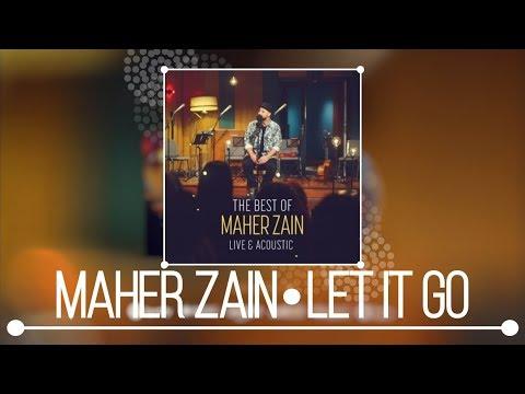 Maher Zain - Let It Go (Live & Acoustic) | NEW ALBUM 2018