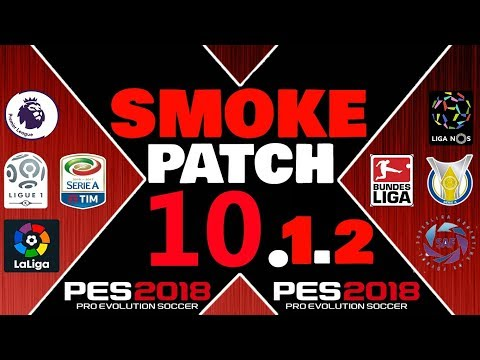 SMOKE PATCH 10.1.2 DOWNLOAD PES 2018