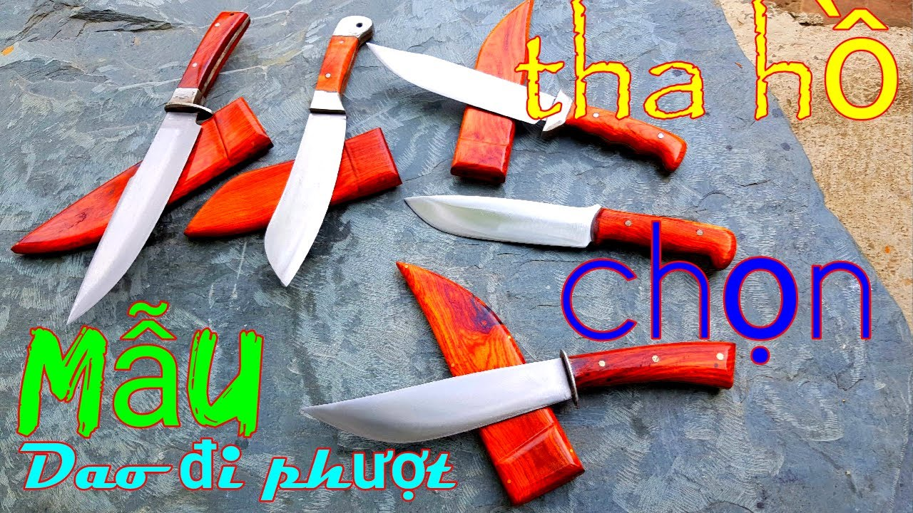 Nhiều mẫu dao đi phượt mới lạ