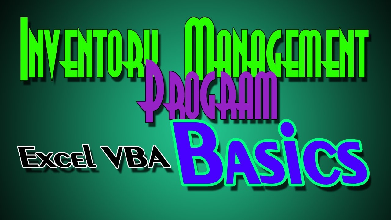 Inventory System 101 In Excel Vba A Step By Step Guide To