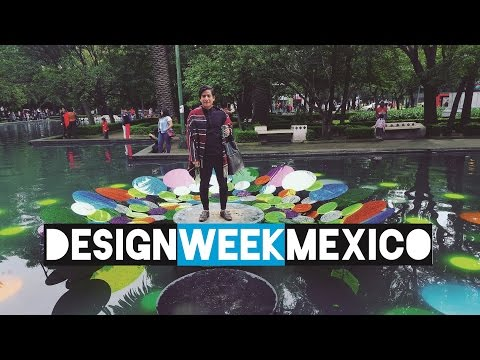 CDMX - DESIGN WEEK MEXICO