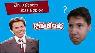 Silvio Santos joga Roblox! - Roblox Spiele (com MrFe64)