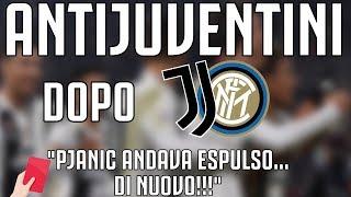 ANTIJUVENTINI dopo JUVENTUS - Inter 1-0  
