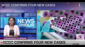#Covid19 - NCDC Confirms Four New Cases In Nigeria