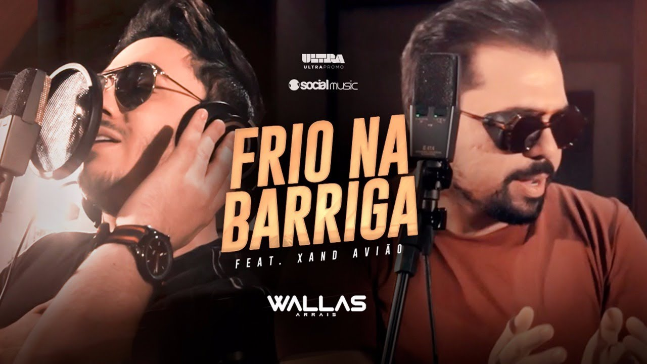Wallas Arrais - Frio na Barriga feat. Xand Avião #1