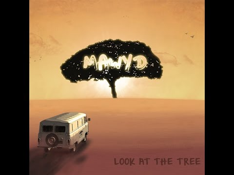 MAWYD - Look at the tree (2012) - FULL ALBUM OFFICIEL