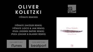 Скачать Oliver Koletzki Iyéwaye Hatzler Remix Stil Vor Talent