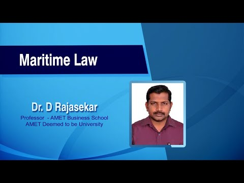 Maritime Law by Dr. D. Rajasekar