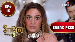 Naagin 5 | नागिन 5 | Episode 15 | Coming Up Next