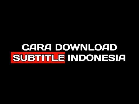 cara-download-subtitle-indonesia-untuk-film-lewat-hp