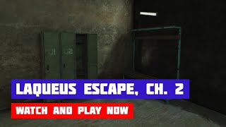Laqueus Escape: Chapter 2 · Game · Walkthrough