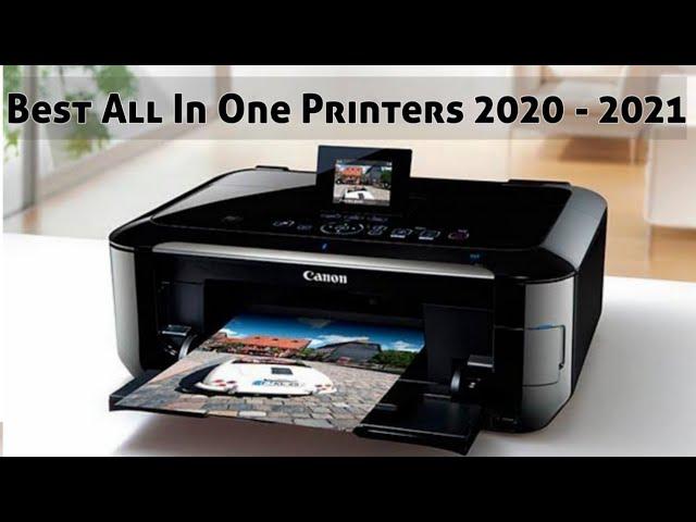 Best All In One Printer 2021 Best All In One Printers 2020   2021   YouTube