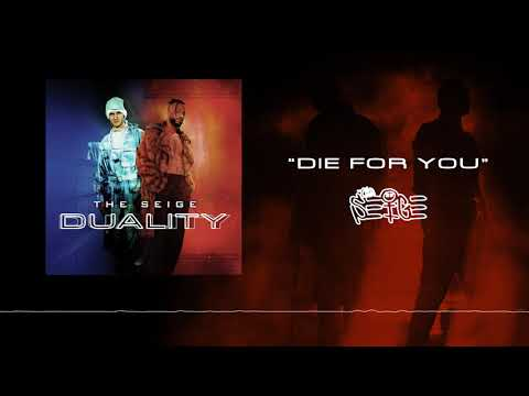 The Seige - Die For You [Official Audio]