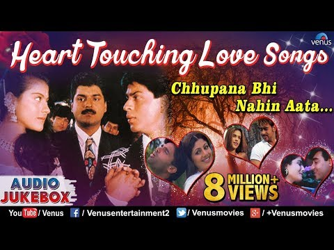 Heart Touching Love Songs : Chhupana Bhi Nahin Aata.... Bollywood Romantic Hits | Audio Jukebox