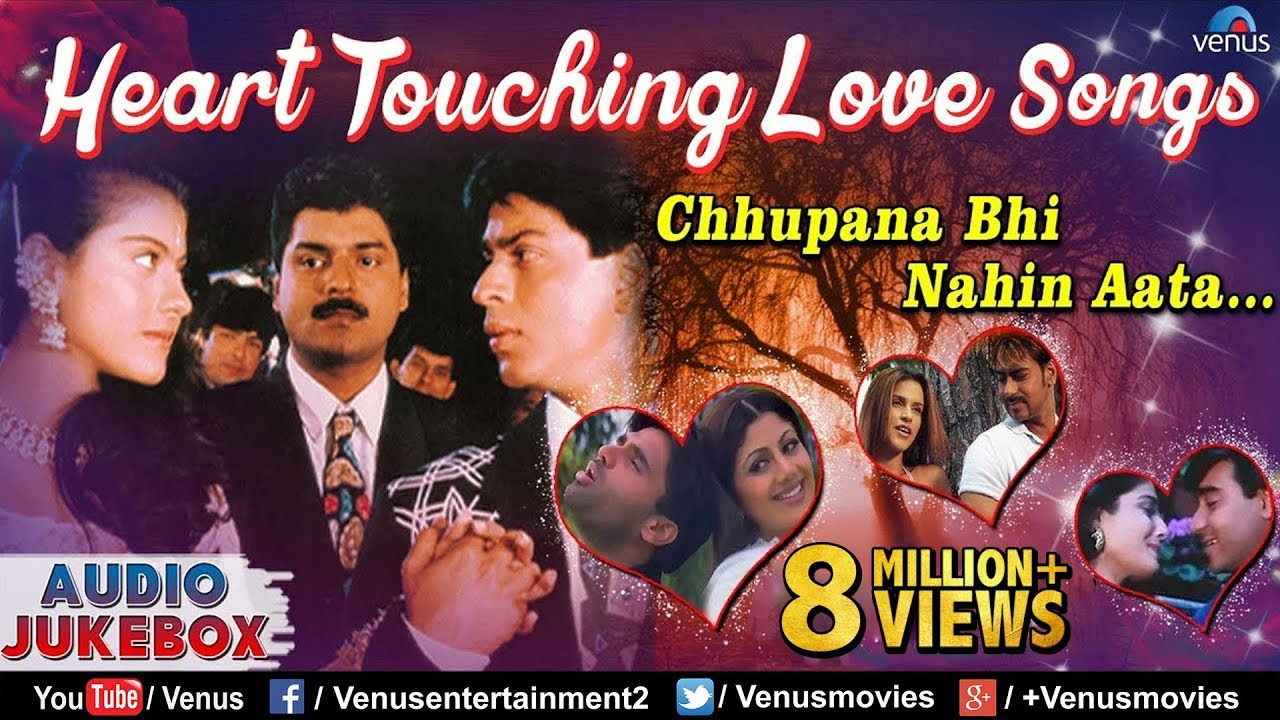 Download Heart Touching Love Songs : Chhupana Bhi Nahin Aata..| Hindi Songs | Best Bollywood Romantic Songs