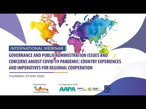 IAPA International Webinar : Governance And Public Administration Issues Amidst Covid-19 Pandemic