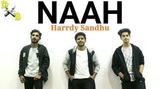 Naah - Harrdy Sandhu Dance Choreography | Ft. Nora Fatehi | Hip Hop Dance | DXB Dance Studio