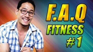 F.A.Q FITNESS 1 - JE RÉPONDS A VOS QUESTIONS !