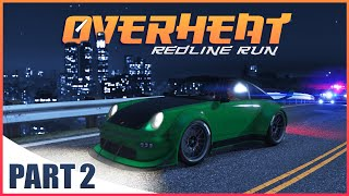 GTA V Movie - OVERHEAT [Part 2]