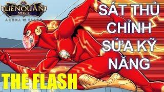 Tướng mới The Flash chỉnh sửa kỹ năng sẽ như thế nào? Hoàn thiện hơn, nhanh hơn mạnh hơn