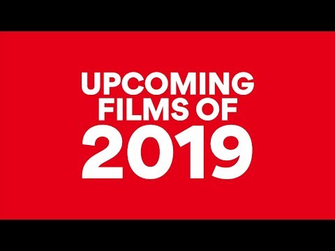 UPCOMING FILMS IN 2019 | AMC Theatres (2019)