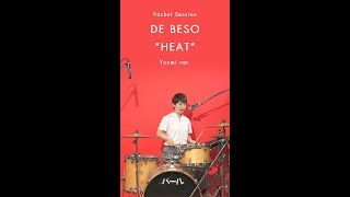 "DE BESO ""HEAT"" Dr: Yuumi ver. [Pocket Session]"