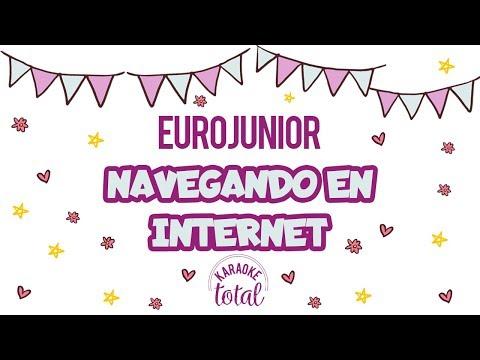 Navegando en Internet - Eurojunior - Karaoke con Coros