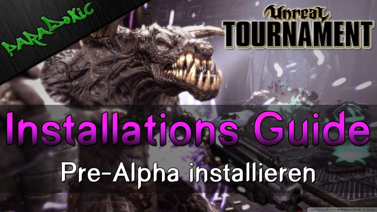 Unreal Tournament 2014 - How-To: Pre-Alpha installieren ...