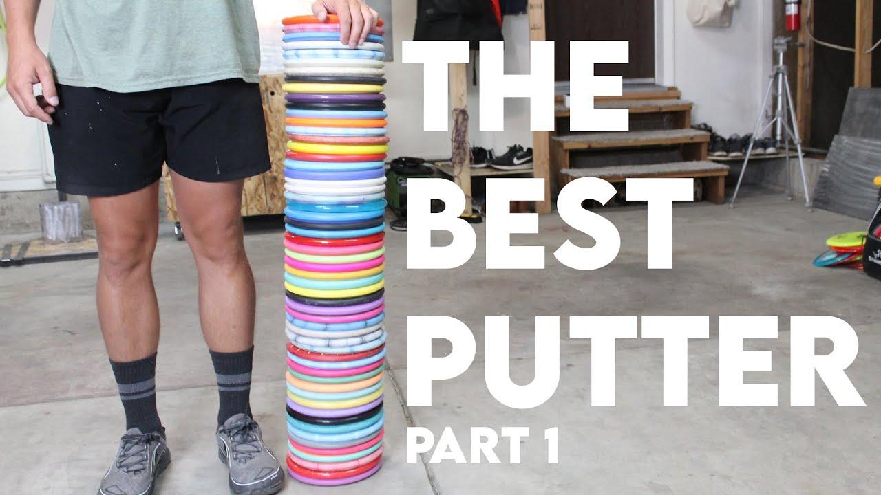 50+ Putter Face Off | Finding the Best Disc Golf Putter ...