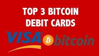 Top 3 Bitcoin Debit Cards