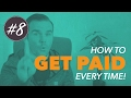 How to GET PAID as a FREELANCER (Video #8)