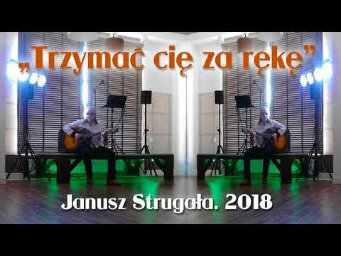 Trzymać cię za rękę. Janusz Strugała. 2018. Ballada poetycka