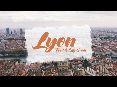 Vlog LYON : FOOD AND CITY GUIDE
