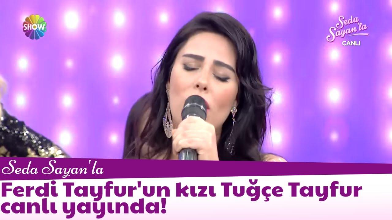 Ferdi Tayfur'un kızı Tuğçe Tayfur canlı yayında!