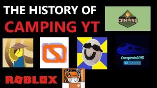 The History of All CAMPING YOUTUBERS! - Roblox