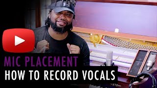 How To Record Vocals | Mic Placement & Distance