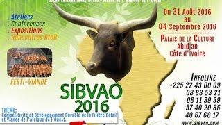 1ère Edition du SIBVAO 2016: Tout est enfin prêt!