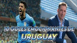 10 Goles Emocionantes de Uruguay en los últimos años, Relatados por Rodrigo Romano