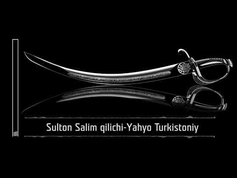 Sulton Salimning qilichi__Yahyo Turkistoniy