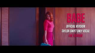Taylor Swift - Babe (Fail Version)