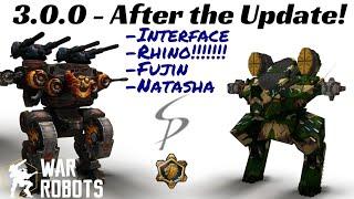 War Robots - 3.0.0 After The Update! Interface, RHINO!!!, Fujin, And Natasha