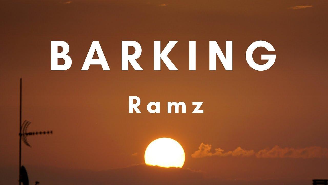 Ramz Barking Lyrics Grm Daily By Bestoflyrics