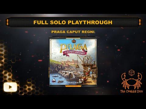 Praga Caput Regni ... Full Solo Playthrough by the Crabby Dice