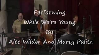 Steve Maxwell Vintage Drums - Joel Spencer Trio At The 8/5/17 Seminar/Jam Session!