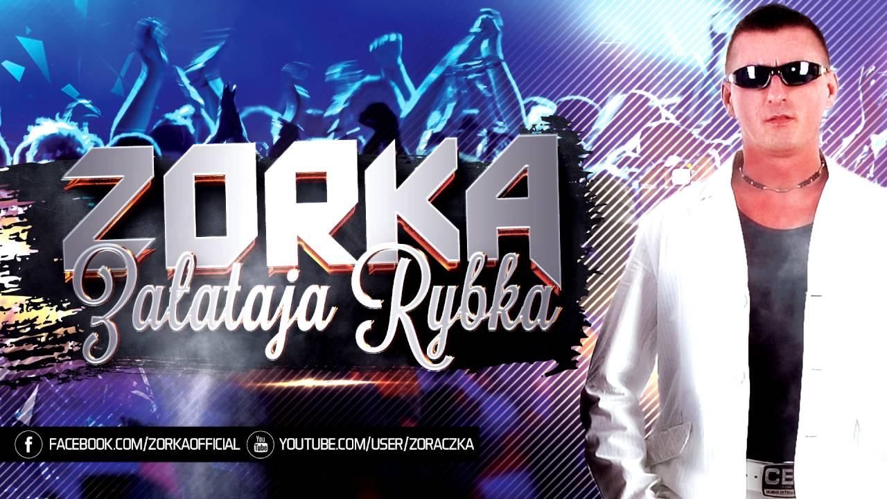 Zorka Zalataja Rybka 2016 Youtube